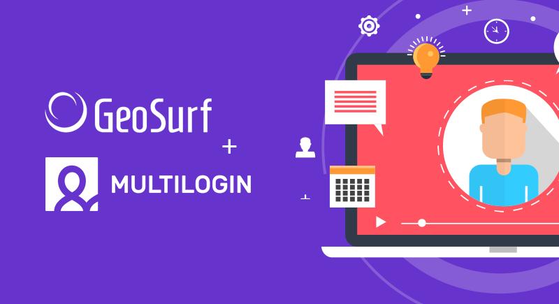 Multilogin & GeoSurf Webinar