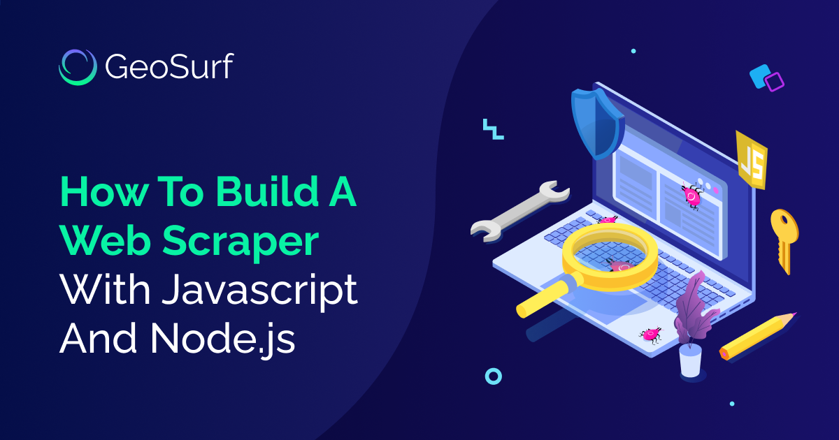 How to build a web scraper with Javascript and Node.Js