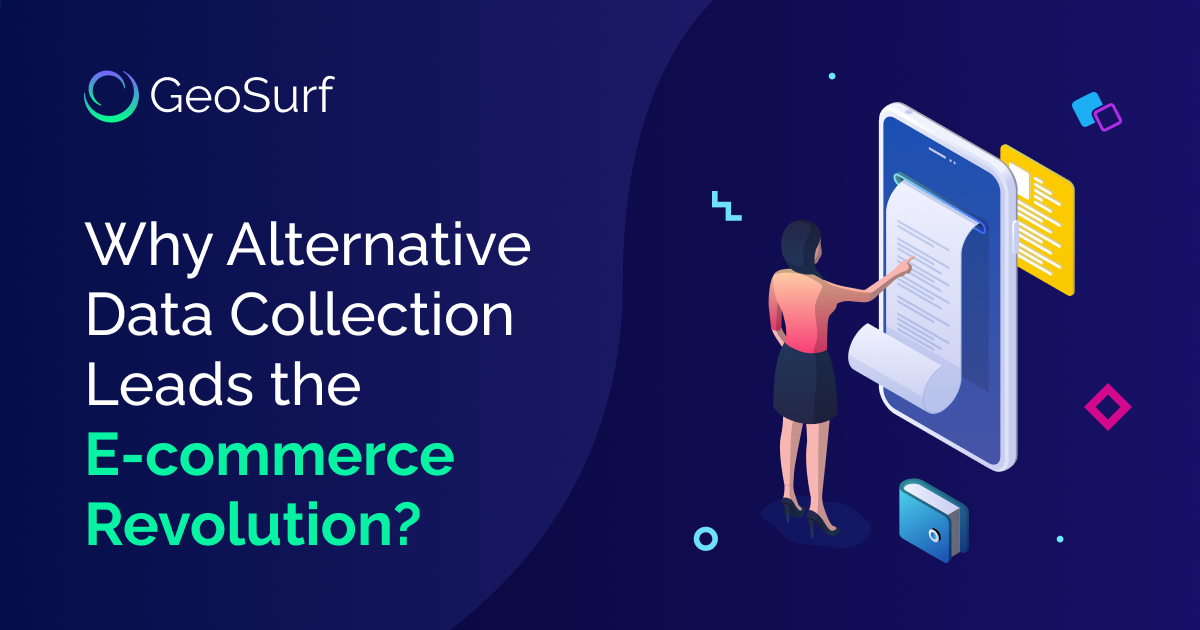 Why alternative data collection leads the eCommerce revolution